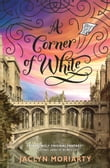 A Corner of White: The Colors of Madeleine, Book One