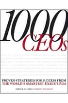 1000 CEOs ebook by Andrew Davidson, Marjan Bolmeijer, Marshall Goldsmith,...