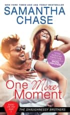 One More Moment ebook by Samantha Chase