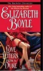 Love Letters From a Duke ebook by Elizabeth Boyle