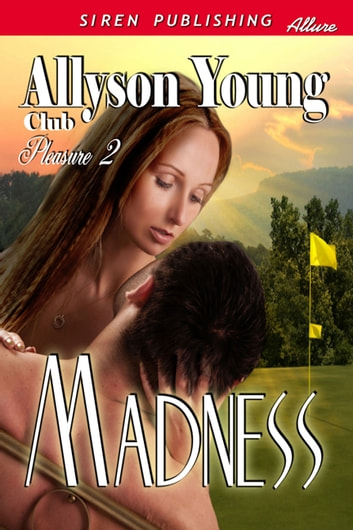 Madness ebook by Allyson Young