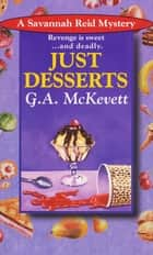 Just Desserts eBook by G. A. McKevett