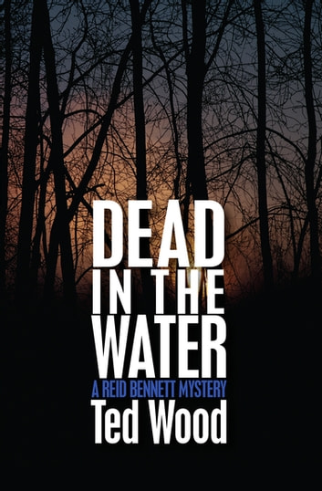 Dead in the Water eBook by Ted Wood