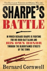 Sharpe's Battle - The Battle of Fuentes de Onoro, May 1811 ebook by Bernard Cornwell