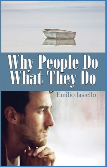 Why people do what they do ebook by emilio iasiello 9781635549508 why people do what they do ebook by emilio iasiello fandeluxe Gallery