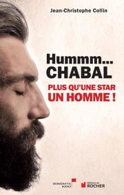 Hummm Chabal... ebook by Jean-Christophe Collin