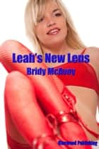 Leah's New Lens ebook by Bridy McAvoy