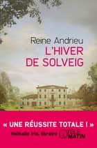 L'hiver de Solveig ebook by