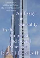 An Essay on Causality in the Empirical and Social Sciences ebook by Razie Mah