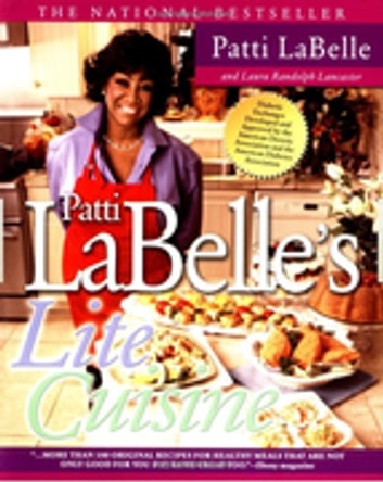 Patti Labelle's Lite Cuisine ebook by Patti LaBelle
