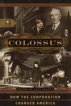 Colossus ebook by Jack Beatty