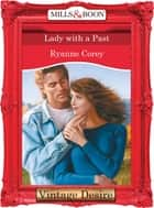 Lady With A Past (Mills & Boon Desire) ebook by Ryanne Corey