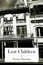 Lost Children ebook by Nerine Dorman