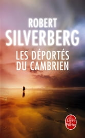 Les Déportés du Cambrien ebook by Robert Silverberg