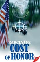 Cost of Honor ebook by Radclyffe
