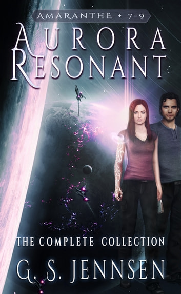 Aurora Resonant: The Complete Collection ebook by G. S. Jennsen