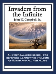 Invaders from the Infinite ebook by John W. Campbell, Jr.