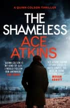 The Shameless eBook by Ace Atkins
