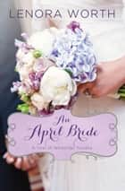 An April Bride ebook by
