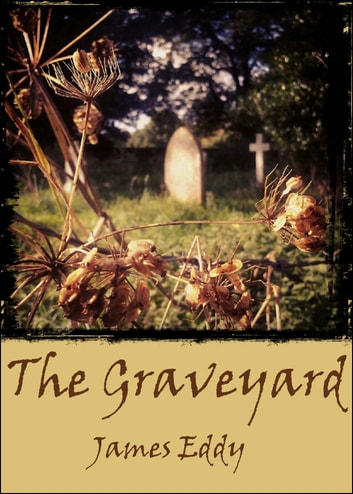 The Graveyard ebook by James Eddy