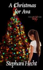 A Christmas for Ava (Lost Shifters Book #22) ebook by Stephani Hecht