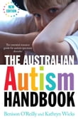 The Australian Autism Handbook - New Edition