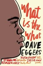 What is the What ebook by Dave Eggers