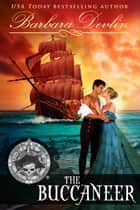 The Buccaneer - Pirates of the Coast ebook by Barbara Devlin