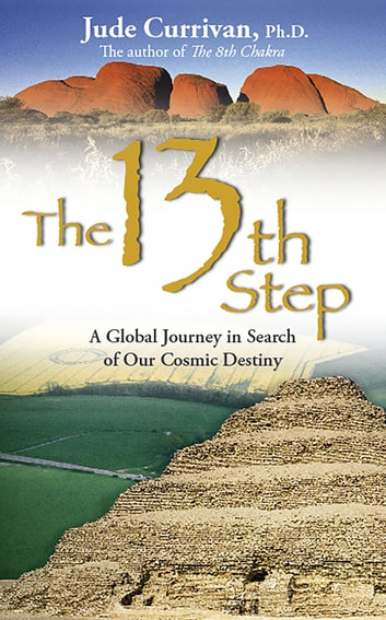 The 13th Step ebook by Jude Currivan, Ph.D.