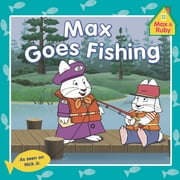 Max Goes Fishing ebook by Grosset & Dunlap,Alicyn Packard