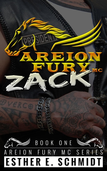 Zack - Areion Fury MC, #1 ebook by Esther E. Schmidt
