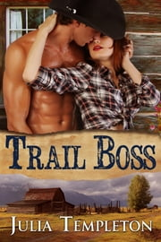 Trail Boss ebook by Julia Templeton