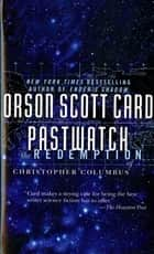 Pastwatch ebook by Orson Scott Card