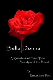 Bella Donna E-bok by RoxAnne Fox