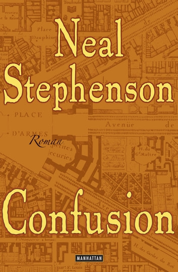 Confusion - Roman eBook by Neal Stephenson