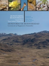 Monitoring Biodiversity - Lessons from a Trans-Andean Megaproject ebook by