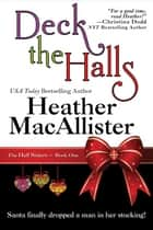 Deck the Halls ebook by Heather MacAllister