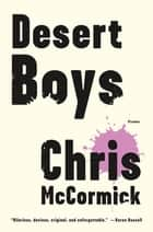 Desert Boys ebook by Chris McCormick