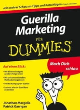 Guerilla Marketing für Dummies ebook by Jonathan Margolis,Patrick Garrigan