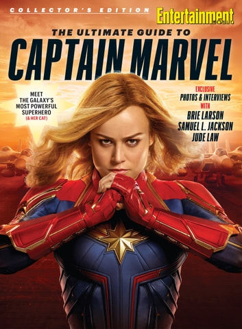 Entertainment Weekly The Ultimate Guide to Captain Marvel eBook by The Editors of Entertainment Weekly