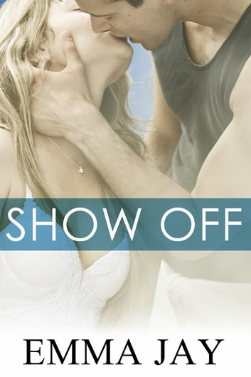 Show Off ebook by Emma Jay