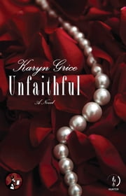 Unfaithful ebook by Karyn Grice