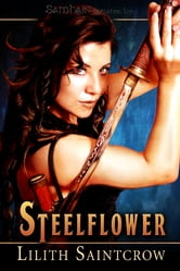 Steelflower ebook by Lilith Saintcrow