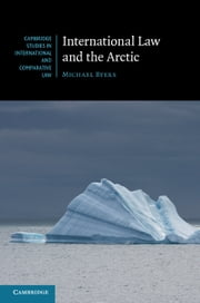 International Law and the Arctic ebook by Michael Byers