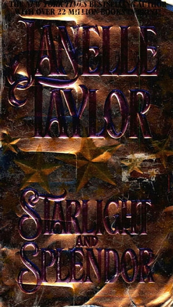Starlight And Splendor ebook by Janelle Taylor