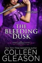 The Bleeding Dusk - Victoria Book 3 ebook by