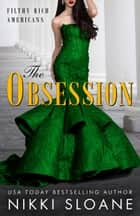 The Obsession ebook by Nikki Sloane