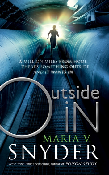 Outside In (An Inside Story, Book 2) ebook by Maria V. Snyder