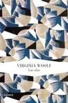 Las olas ebook by Virginia Woolf