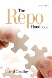 The Repo Handbook ebook by Moorad Choudhry